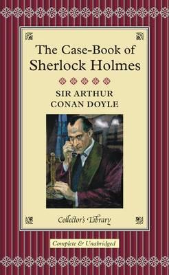 The Case-Book of Sherlock Holmes (Hardback)