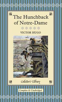 The Hunchback of Notre-Dame (Hardback)