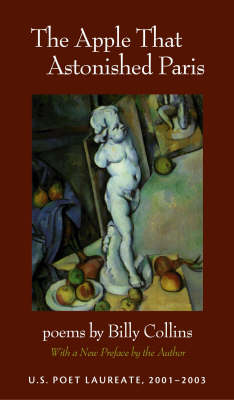 The Apple That Astonished Paris: Poems (Paperback)