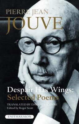 Despair Has Wings: Selected Poems (Paperback)