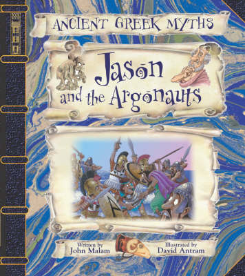 Jason and the Argonauts - Ancient Greek Myths S. (Paperback)