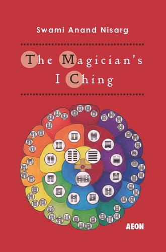 The Magician's I Ching (Paperback)