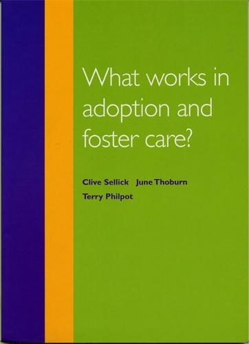 What Works in Adoption and Foster Care? - What Works (Paperback)