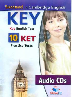 Succeed in Cambridge English Key-ket: 10 Ket Practice Tests (CD-Audio)