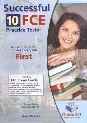 Successful Cambridge FCE - Student's Book with 10 Practice Tests , Self Study Guide and Answer Key