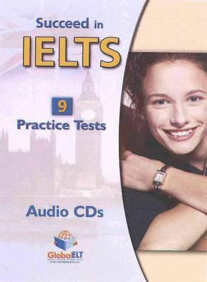 Succeed in Cambridge IELTS - 9 Practice Tests - Audio CDs (Board book)