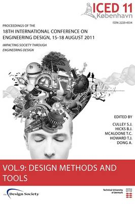Proceedings of ICED11: Design Methods and Tools Part 1 Vol. 9: Impacting Society Through Engineering Design - Proceedings of the 18th International Conference on Engineering Design (Paperback)