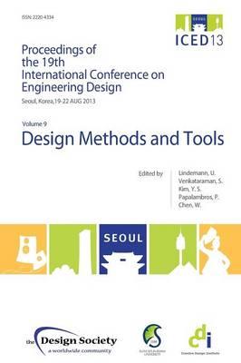 Proceedings of ICED13 Volume 9: Volume 9: Design Methods and Tools (Paperback)