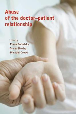 Abuse of the Doctor-Patient Relationship (Paperback)