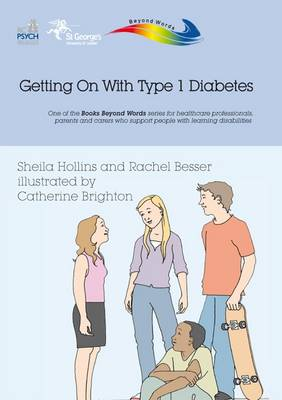 Getting on with Type 1 Diabetes - Books Beyond Words (Paperback)