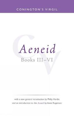 Conington's Virgil: Aeneid III - VI - Bristol Phoenix Press Classic Editions (Paperback)