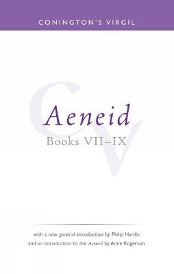 Conington's Virgil: Aeneid VII - IX - Bristol Phoenix Press Classic Editions (Paperback)