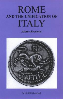 Rome and the Unification of Italy - Bristol Phoenix Press Ignibus Paperbacks (Paperback)