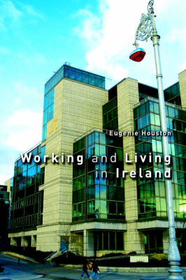 Working and Living in Ireland (Paperback)