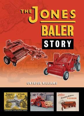 The Jones Baler Story (Hardback)