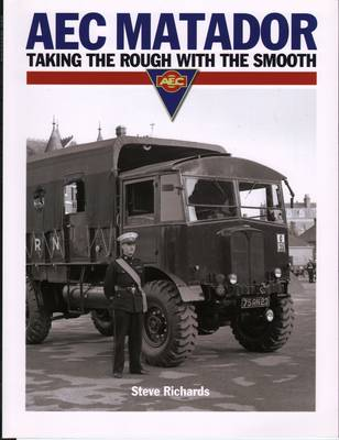 AEC Matador: Taking the Rough with the Smooth (Paperback)