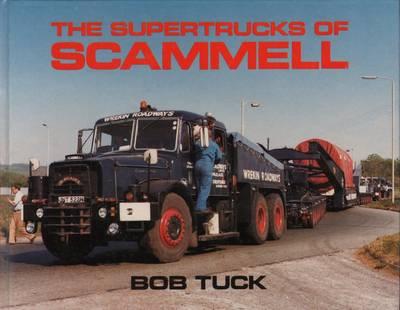 The Supertrucks of Scammell (Hardback)