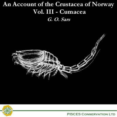 An Account of the Crustacea of Norway: Cumacea v. 3 (CD-ROM)