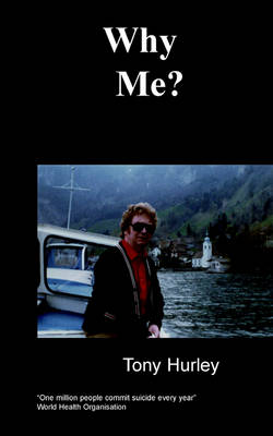 Why Me?: An Amazing Autobiography on Manic Depression (Paperback)
