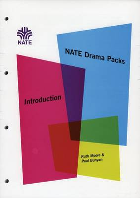 NATE Drama Packs Introductory Pack: Drama within English 11-16 - NATE Drama Packs (Spiral bound)