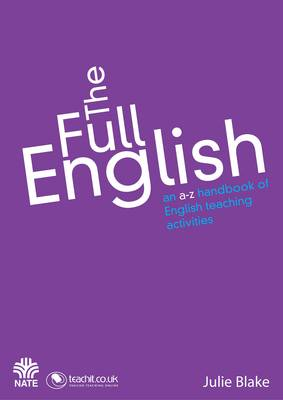 The Full English: An A to Z Handbook of English Teaching Activities (Paperback)