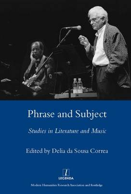 Phrase and Subject: Studies in Music and Literature (Hardback)