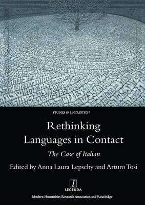 Rethinking Languages in Contact: The Case of Italian (Hardback)