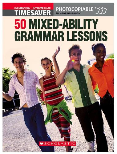 50 MIxed-Ability Grammar Lessons - Timesaver (Paperback)