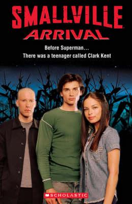 Smallville - Scholastic Readers