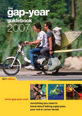 The Gap-year Guidebook 2007 (Paperback)