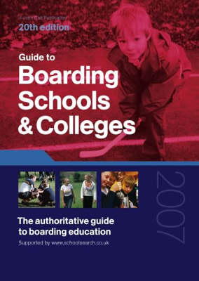 Guide to Boarding Schools and Colleges 2007/08 (Paperback)