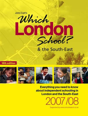 Which London School? and the South East 2007/08 (Paperback)