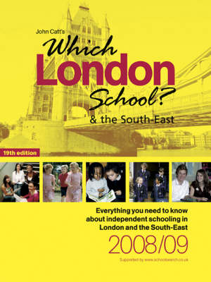 Which London School? and the South East 2008/2009