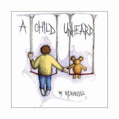 A Child Unheard (Hardback)