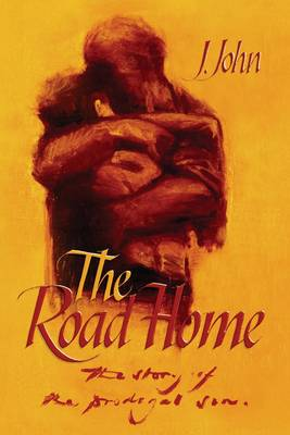 The Road Home: The Story of the Prodigal Son (Paperback)