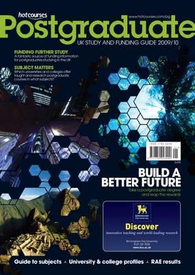 Hotcourses Postgraduate 2009/10: UK Study and Funding Guide 2009/10 (Paperback)