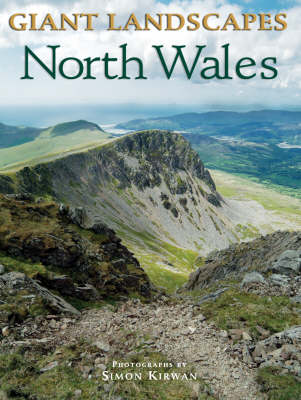 Giant Landscapes North Wales - Giant Landscapes S. (Paperback)