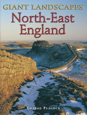Giant Landscapes North-East England - Giant Landscapes S. (Paperback)