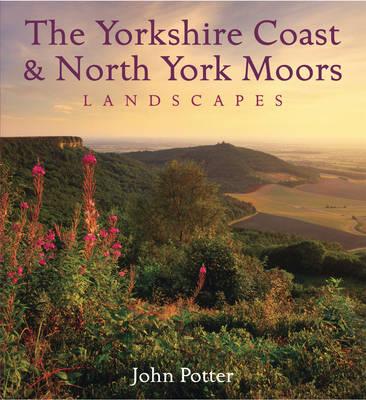Yorkshire Coast and North York Moors Landscapes - Heritage Landscapes (Hardback)
