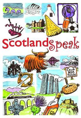 ScotlandSpeak (Paperback)