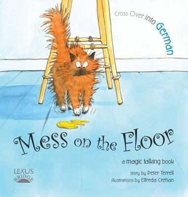 Mess on the Floor - Cross Over into German 1 (Paperback)