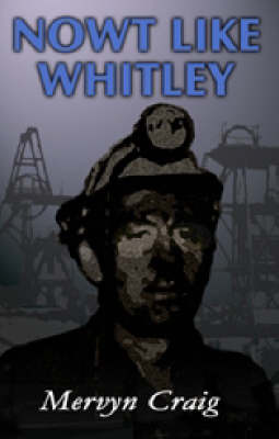 Nowt Like Whitley (Paperback)