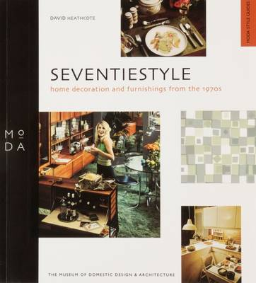 Seventiestyle: Home Decoration and Furnishings from the 1970s (Paperback)