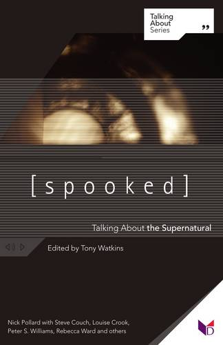 Spooked: Talking About the Supernatural (Paperback)