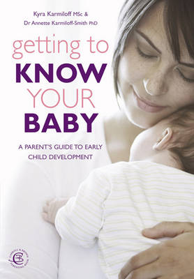 Getting to Know Your Baby (Paperback)