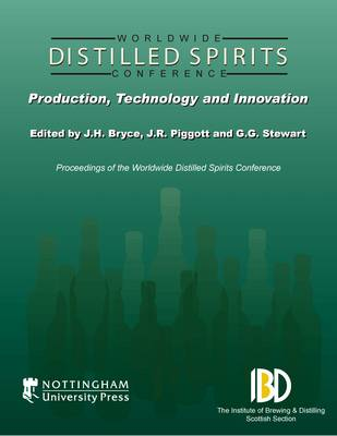 Distilled Spirits: Production, Technology and Innovation