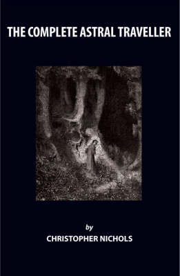 The Complete Astral Traveller (Paperback)