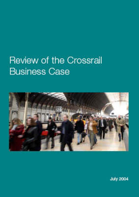Review of the Crossrail Business Case (Hardback)