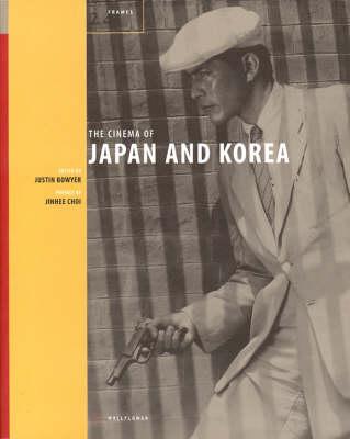 The Cinema of Japan and Korea (Paperback)