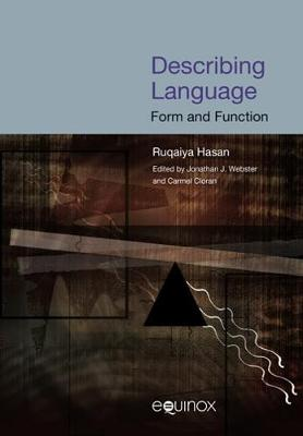 Describing Language: Form and Function - Collected Works of Ruqaiya Hasan 5 (Paperback)
